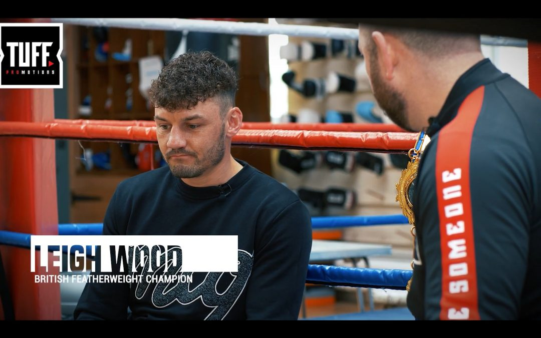 TUFF On The Road Episode 1 – Leigh Wood